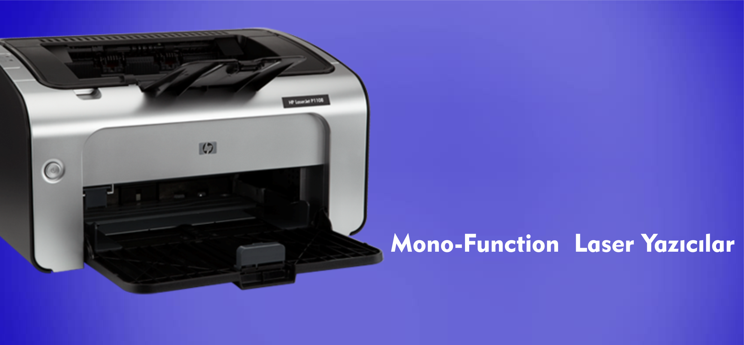 Mono-Function Laser Yazıcılar