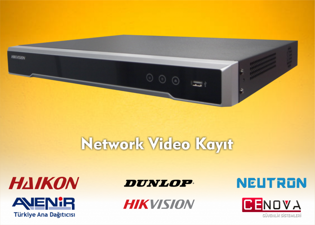 NETWORK VIDEO KAYIT